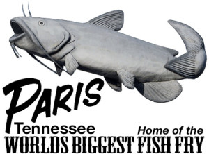 Paris, Tennessee, home of the Worlds Biggest Fish Fry