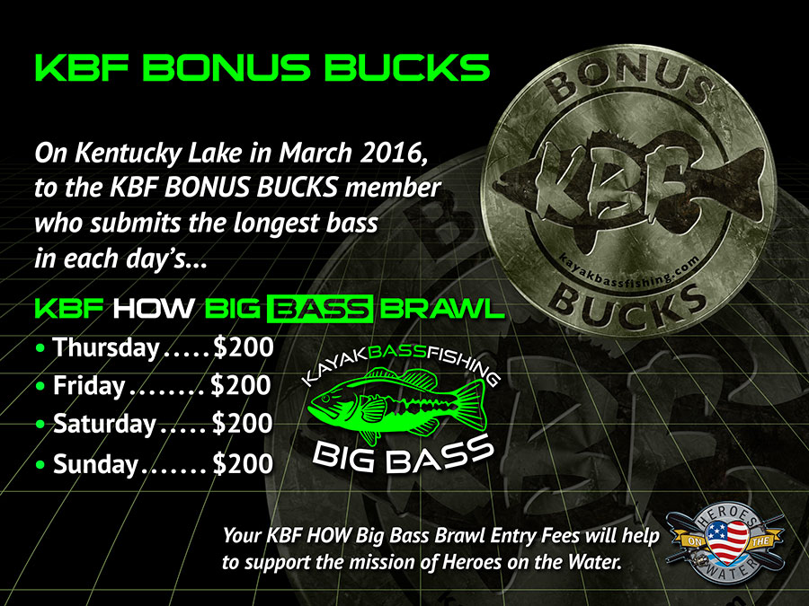 2016 KBF HOW Big Bass Brawl BONUS BUCKS